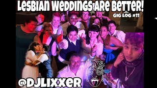 A DJ'S DREAM IN A SAME SEX (LESBIAN) WEDDING | Female DJ Gig Log #11 | #LiXxerExperience TV