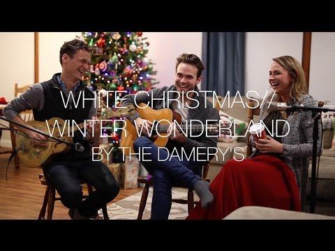 White ChristmasWinter Wonderland  the Damerys