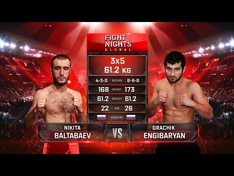 Никита Балтабаев vs. Грачик Енгибарян / Nikita Baltabaev vs. Grachik Engibaryan