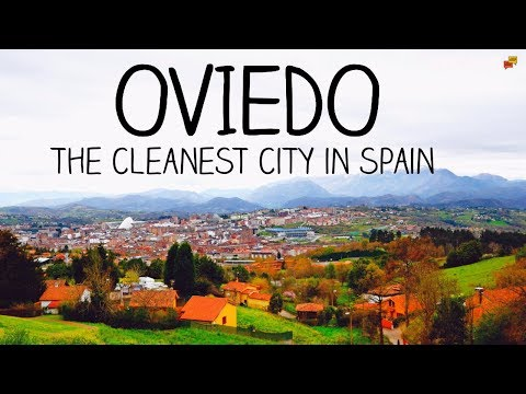 Oviedo: The cleanest city in Spain