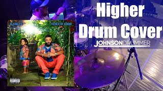 Higher - Drum Cover - DJ Khaled ft. Nipsey Hussle, John Legend
