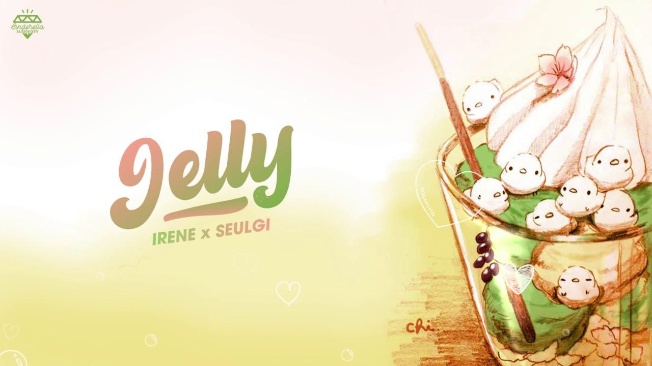 [Vietsub] Jelly - Red Velvet Irene & Seulgi