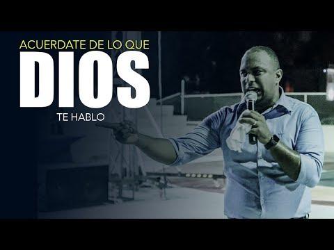 PASTOR DAVID BIERD | ACUERDATE DE LO QUE DIOS TE HABLO