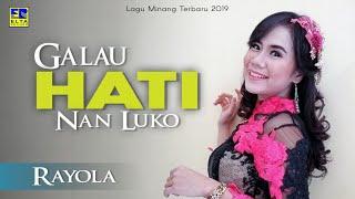 Rayola - Galau Hati Nan Luko [Lagu Minang Terbaru 2019] Official Music Video