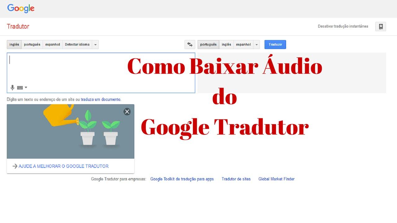 Download áudio do Google tradutor - YouTube - photo#26