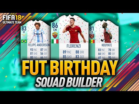 FUT BIRTHDAY SQUAD BUILDER! w/ 86 FLORENZI, 83 FELIPE ANDERSON & MORE! FIFA 18 ULTIMATE TEAM