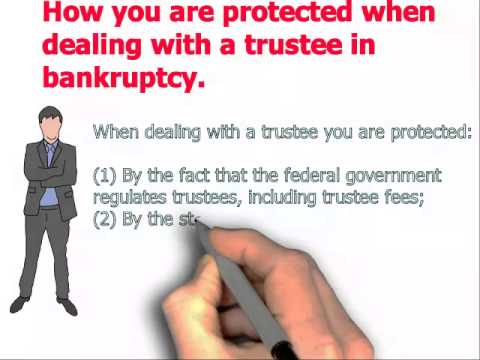 How you are protected when dealing with a trustee in bankruptcy.