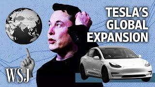 How Elon Musk Is Taking Tesla Global   WSJ