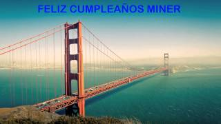 Miner   Landmarks & Lugares Famosos - Happy Birthday