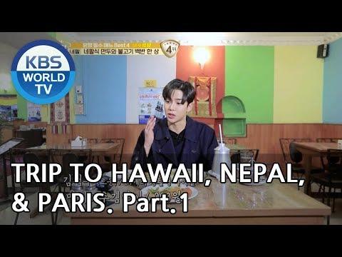A Trip Alone To Hawaii, Nepal, & Paris Part.1[Battle Trip/2019.02.24]