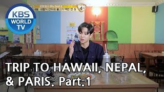 A trip alone to Hawaii, Nepal, & Paris Part.1[Battle Trip/2019.02.24]