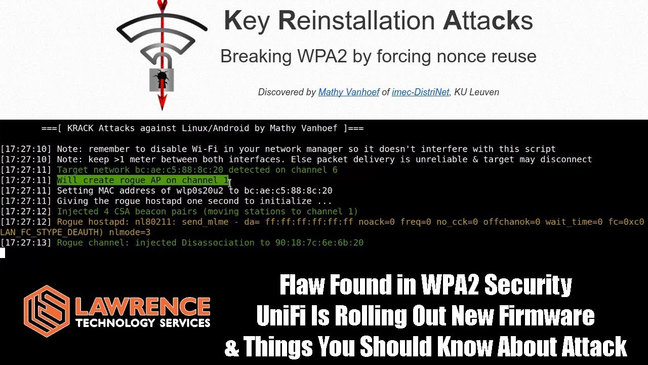 Flaw in WPA2 Security, UniFi Is Rolling New Firmware, & Things You Should  Know About KrackAttack