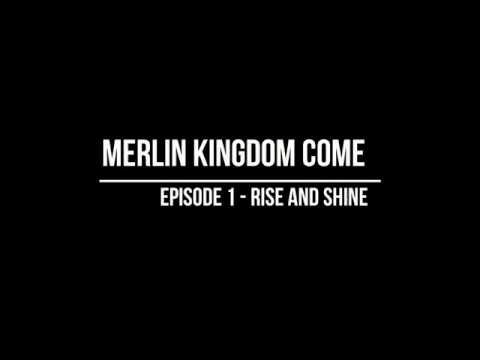 Merlin S6 Kingdom Come EP1 Rise And Shine (Audiobook Version)