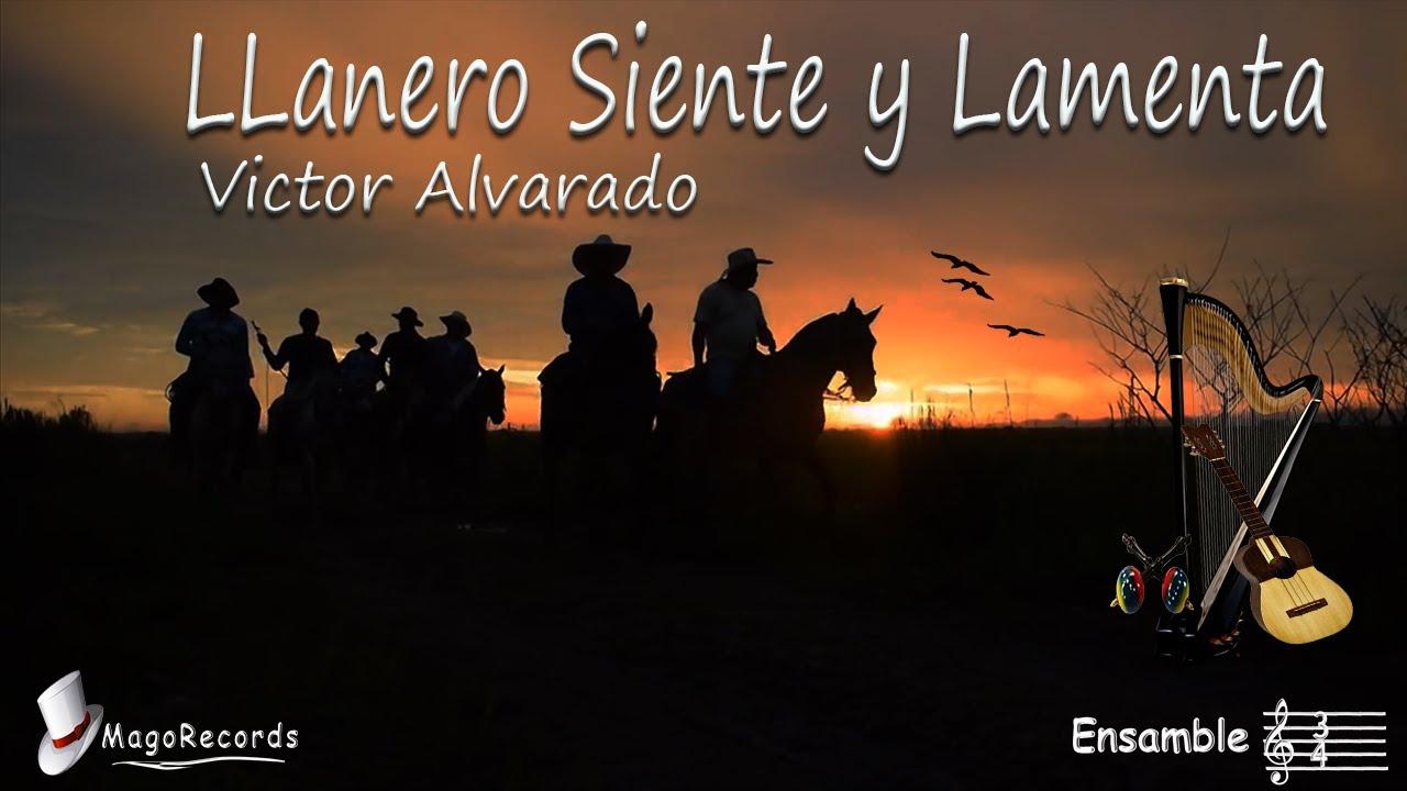 Llanero Siente y Lamenta- Víctor Alvarado- Pasaje llanero