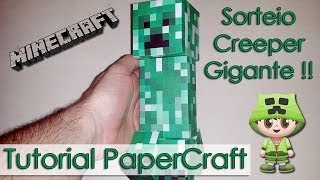 Tutorial PaperCraft Minecraft - Creeper Gigante - Sorteio para os inscritos !!