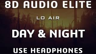 Baixar Lo Air - Day And Night (8D Audio Elite)