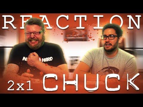 Chuck 2x1 REACTION!!