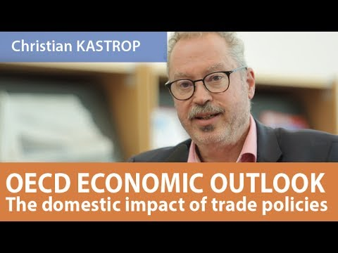 OECD Economic Outlook: The domestic impact of trade policies, Christian KASTROP, 21 June 2017