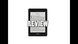 Amazon Kindle Paperwhite 4 Review - 2018