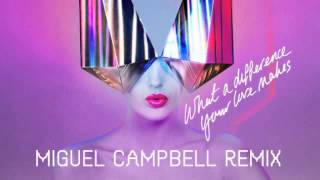 Basement Jaxx - What a Difference Your Love Makes (Miguel Campell Remix)