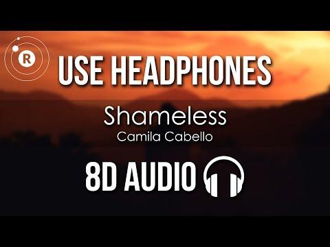 Camila Cabello - Shameless (8D AUDIO)