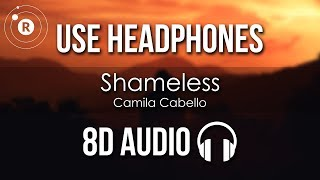 Camila Cabello Shameless 8D AUDIO