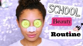 ✿ My School Beauty Routine! ✿