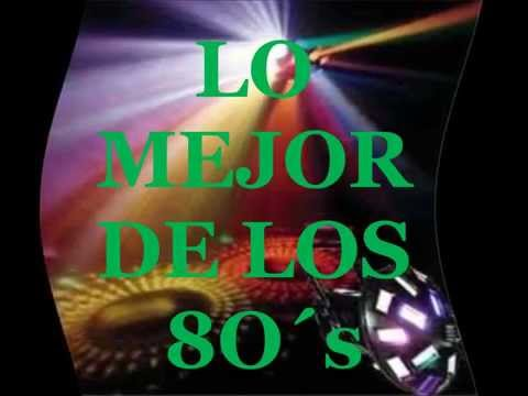 MIX  DE LOS 80´s - Musica Disco - Best Hits