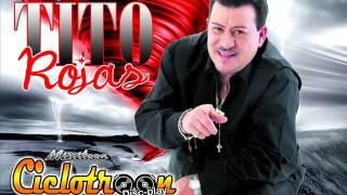 SALSA TITO ROJAS LOS MEJORES ÉXITOS - CICLOTROON DISCPLAY FT DJ RICHARD ROMERO