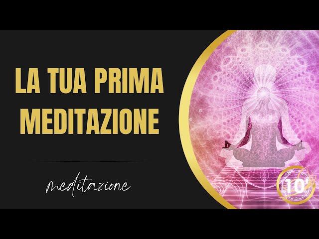Impara a meditare: la tua prima meditazione