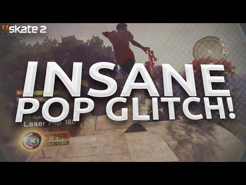 SKATE 2 - INSANE POP GLITCH!