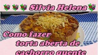Torta de cachorro quente – POR SILVIA HELENA
