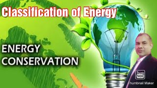 EnCon_Live Session-03: Classification Of Energy | Primary & Secondary Energy | Hindi | English