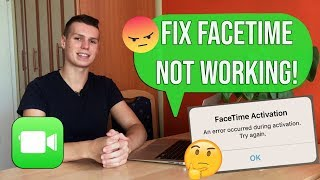 HOW TO FIX FACETIME NOT WORKING! (ACTIVATION, BLACK SCREEN, POOR CONNECTION)!