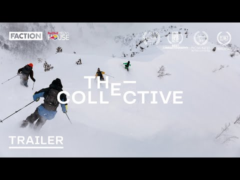 THE COLLECTIVE I Official Trailer With Faction Skis