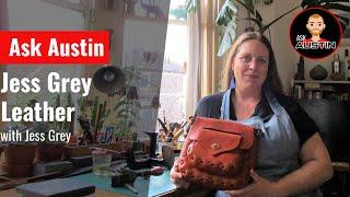 Ask Austin with Jess Grey Leather