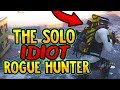 THE SOLO IDIOT ROGUE HUNTER - The Division