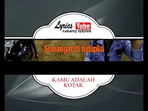 lagu karaoke KOTAK - KAMU ADALAH (POP INDONESIA)