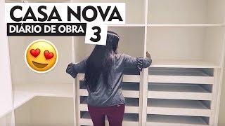CASA NOVA - DIÁRIO DA OBRA 3