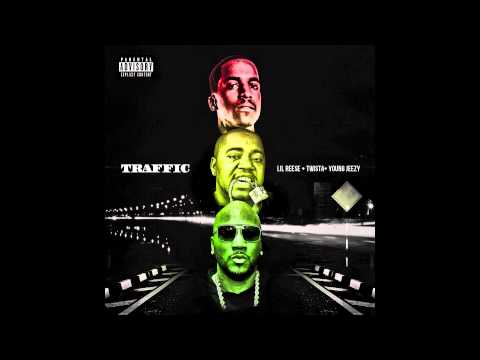 Lil Reese - Traffic Remix ft. Young Jeezy & Twista