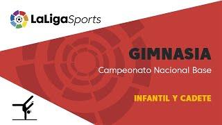 📺 Gimnasia | Campeonato Nacional Base - Infantil y cadete