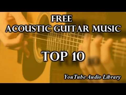 Top 10 Free Acoustic Guitar  Music | Creative Commons