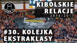 KIBOLSKIE RELACJE | 30. kolejka ekstraklasy (2016-2017) | PiknikTV