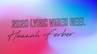 2020 Lyric Video Reel-Hannah Ferber