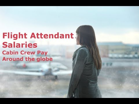 Flight Attendant Salary, Cabin Crew Pay Scales