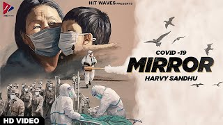 MIRROR (Full Song) | Harvy Sandhu | Lockdown | Lucky Nagra | New Punjabi Song 2020