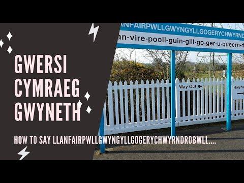 How to pronounce Llanfairpwllgwyn.... (long Welsh town)