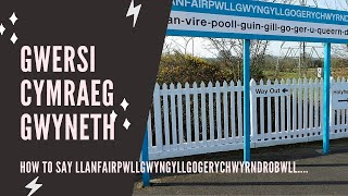 How to pronounce Llanfairpwllgwyn.... (long Welsh town)