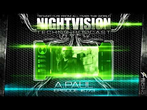 A.Paul [POR] - NightVision Techno PODCAST 73 pt.5 3rd Anniversary