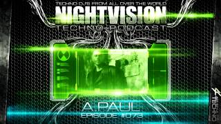 A.Paul [POR] - NightVision Techno PODCAST 73 pt.5 3rd Anniversary